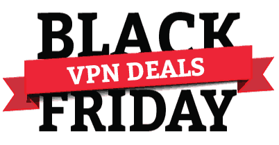 Black Friday VPN Deals 2020 – Get up to 88% off by VPNs on this Black Friday