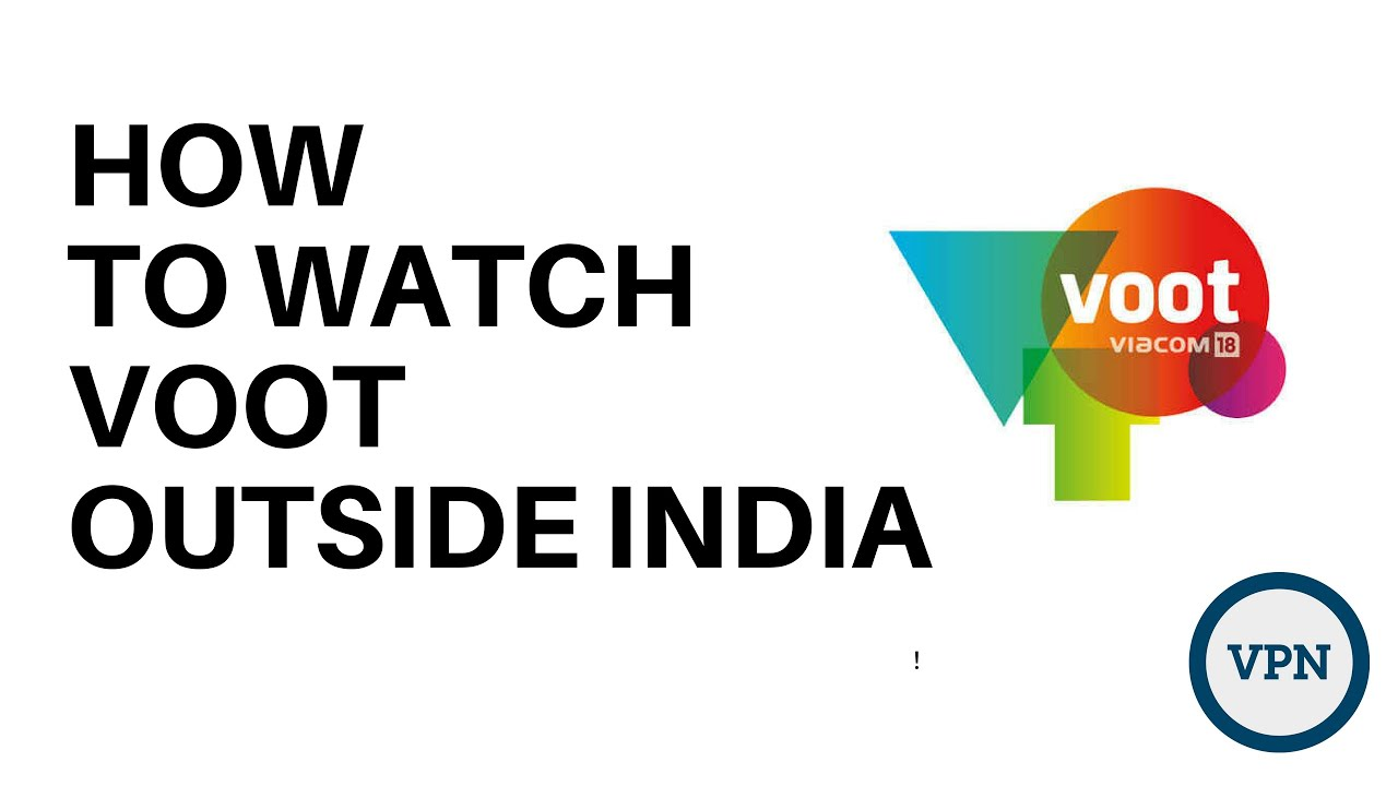 How to Watch Voot in the USA or Outside India Using a VPN in 2020