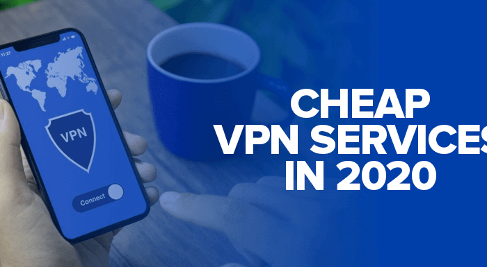 Cheap VPN Services 2020